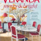 Veranda Magazine (1 year subscription)