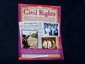 Primary Sources Teaching Kit: Civil Rights/Scholastic/Grades 4-8