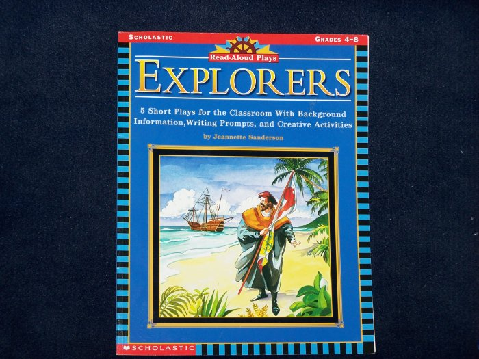 Read-Aloud Plays: Explorers by Jeannette Sanderson from Scholastic For Grades 4-8