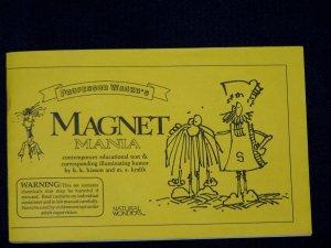 Professor Wacko's Magnet Mania by b.k. hixson and m.s. kralik