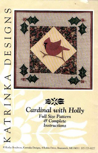 """Katrinka Designs Pattern Cardinal with Holly 16"""" Square Quilted Applique Wall Hanging"""