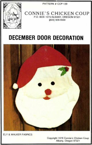 Connie's Chicken Coup Sewing Pattern CCP-139 December Door Decoration Santa Claus