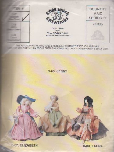 2 Corn Shuck Creations Doll Kits Country Maids Series C 07 Elizabeth 08 Jenny