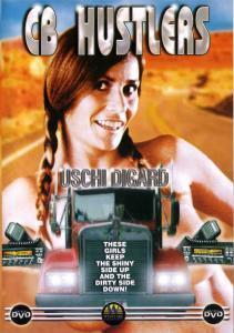 CB Hustlers DVD - Trucking Drama - starring Uschi Digard
