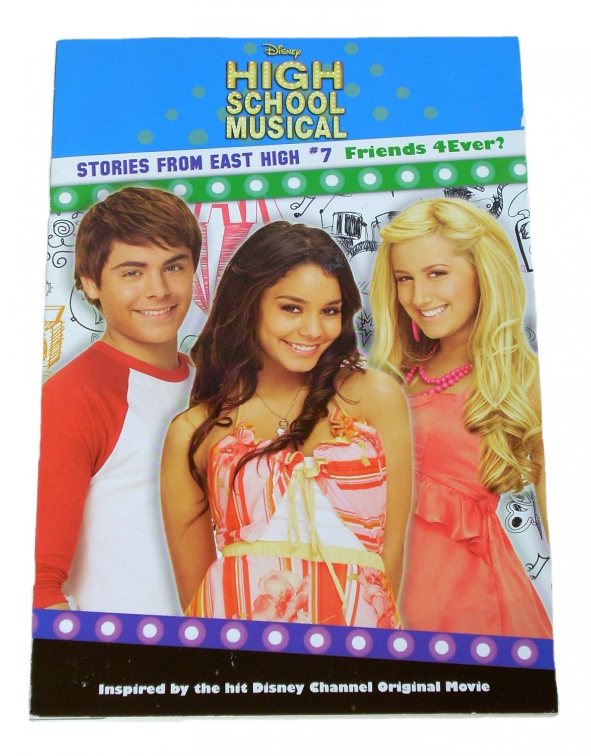 Friends 4Ever? #7 High School Musical Stories From East High By Cathy Hapka 2008 Paperback
