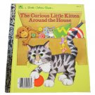 The Curious Little Kitten Around the House by Linda Hayward Little Golden Book 1986