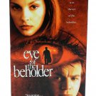 Eye of the Beholder VHS 2000