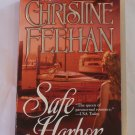 SAFE HARBOR BY CHRISTINE FEEHAN *BRAND NEW*