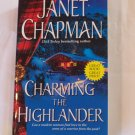CHARMING THE HIGHLANDER BY JANET CHAPMAN *BRAND NEW*