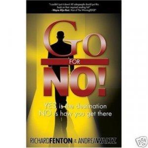 Go for No!  Richard Fenton & Andrea Waltz