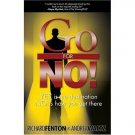 Go for No!  Richard Fenton & Andrea Waltz 10 Book Lot