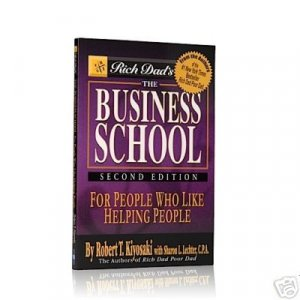 The Business School Robert Kiyosaki Network Marketing