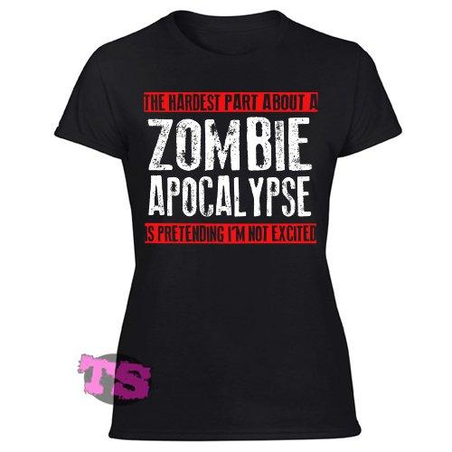 HARDEST PART ZOMBIE APOCALYPSE Women's Black T Shirt