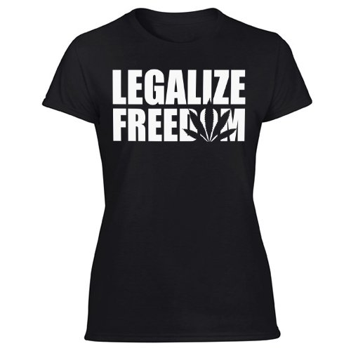 Legalize Freedom T-Shirt Kush Weed Hemp Norml Marijuana It Women's Black T Shirt