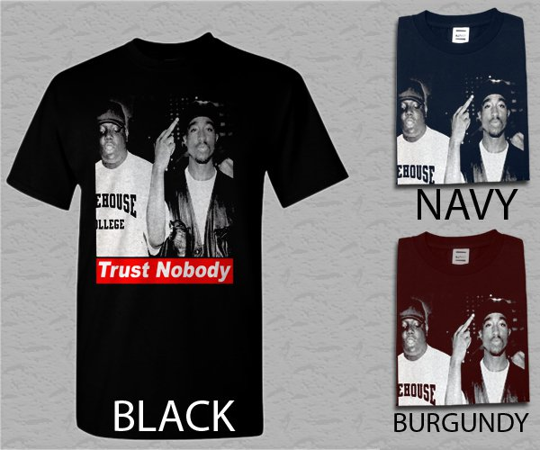 Men T Shirt Tupac Trust Nobody Adult T-Shirt S - XXL