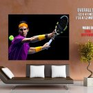 Rafael Nadal Atp Tennis Sport Huge Giant Print Poster
