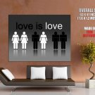 Love Is Love Male Female Bw Cool Huge Giant Print Poster