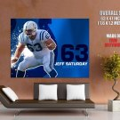 Jeff Saturday Indianapolis Colts NFL HUGE GIANT Print Poster