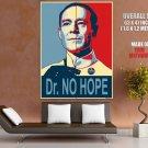 James Bond Parody Dr No Hope Dog Hollywood Huge Giant Print Poster