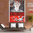 The Thrill Killers Homicidal Maniacs HUGE GIANT Print POSTER