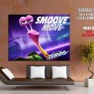 Turbo Smoove Move Animation 2013 HUGE GIANT Print Poster