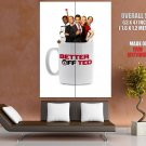 Better Off Ted Tv Series Huge Giant Print Poster