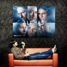 Impossible Is What They Do Best Alphas TV Series Huge 47x35 POSTER