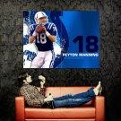 Peyton Manning Indianapolis NFL Huge 47x35 Print Poster