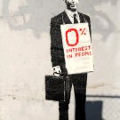 Zero Percent Interest In People Banksy Graffiti Art 32x24 Print POSTER