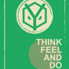 Think Feel And Do 32x24 Print Poster