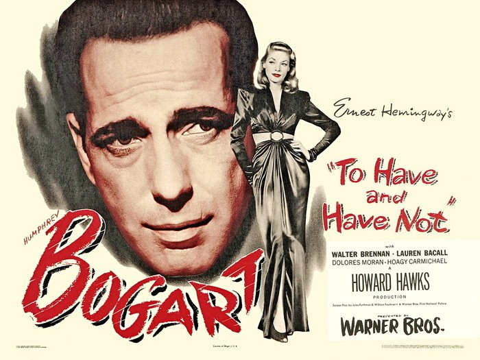 To Have And Have Not Retro Classic Movie 32x24 Print Poster