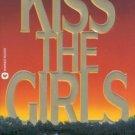 JAMES PATTERSON Kiss The Girls Paperback Novel