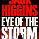 EYE OF THE STORM by Jack Higgins (1993, Paperback)