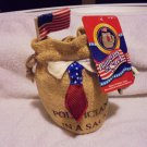 "2001 ""POLITICIANS IN A SACK"" NOVELTY ..NEW WITH ORIGINAL TAG..FLAG, MONEY, ETC"