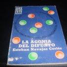 Esteban Navajas Cortes-La Agonia del Difunto 1976
