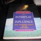 The Interplay of Influence,Kathleen hall 4th edition