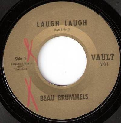 60s BEAU BRUMMELS 45 Laugh Laugh VAULT V-0-1 Reissue