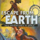 Escape From Earth New Adventures in Space 2006 by Dann, Jack; Dozois, 1582882258