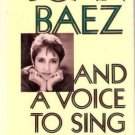 JOAN BAEZ And A Voice To Sing With 1st Edition 1987
