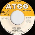 60's FIREBALLS 45 Long Green - Prod by NORMAN PETTY
