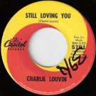 '60s CHARLIE LOUVIN 45 Still Loving You / Off And On Ex