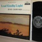 1950s JESSE CRAWFORD Organ LP Lead Kindly Light - Xian Hymns Ex / Ex
