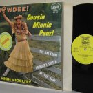 1963 COUSIN MINNIE PEARL LP Howdee! The Gal From Grinder's Switch VG+ / M- Vinyl