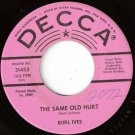 '60's BURL IVES Promo 45 The Same Old Hurt/Curry Road