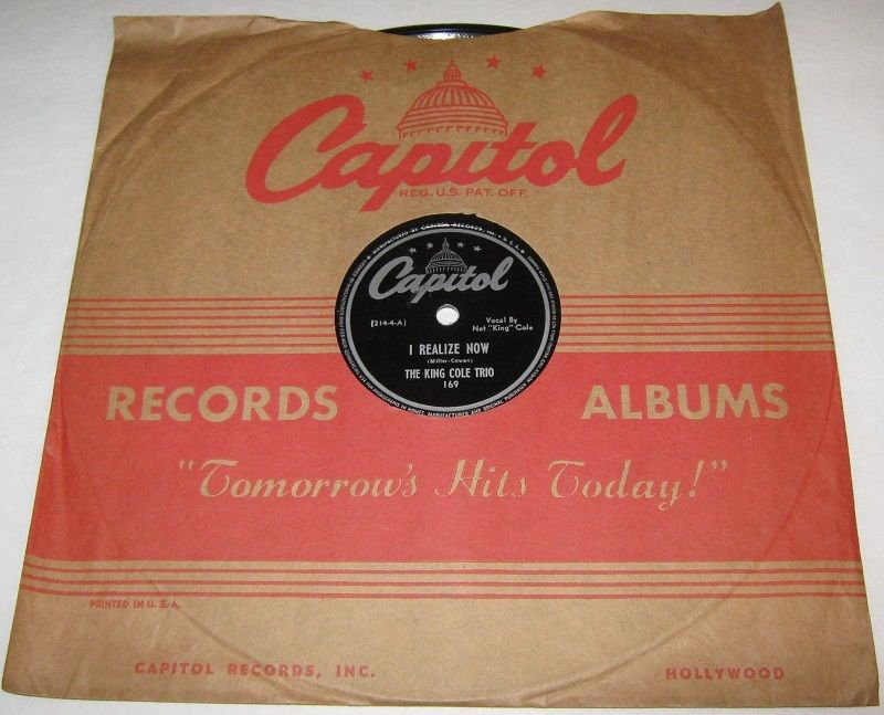 1944 KING COLE TRIO 78 rpm I Realize Now / Gee Baby, Ain't I Good To You