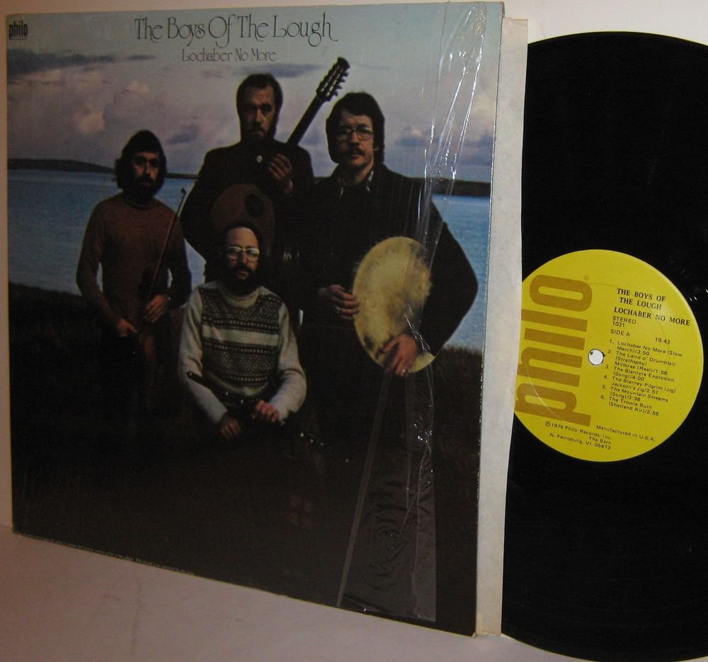 '76 THE BOYS OF THE LOUGH LP Lochaber No More  M- in Shrinkwrap