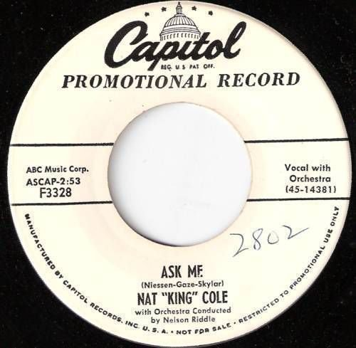 1956 NAT KING COLE 45 Ask Me WHITE LABEL PROMO