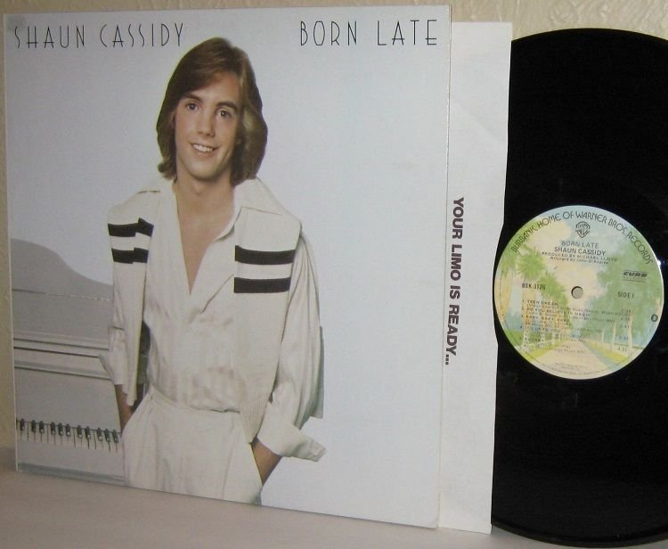 1977 SHAUN CASSIDY LP Born Late Ex / Ex with Hey Deanie