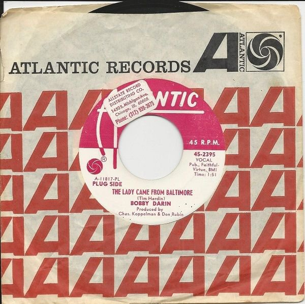 1967 BOBBY DARIN promo 45 The Lady Came From Baltimore (Tim Hardin) / I Am