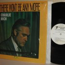 CHARLIE RICH re LP There Won't Be Anymore MINT MINUS in Shrinkwrap SUN Material